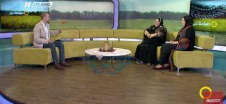 المرأة في التراث ..ما هي المهام والأدوار التي قادتها المرأة الفلسطينية ؟،صباحنا غير، 7.3.2018
